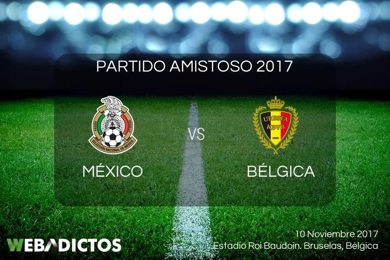 México vs Bélgica, Partido Amistoso 2017 | Resultado: 3-3 - mexico-vs-belgica-amistoso-2017-800x534
