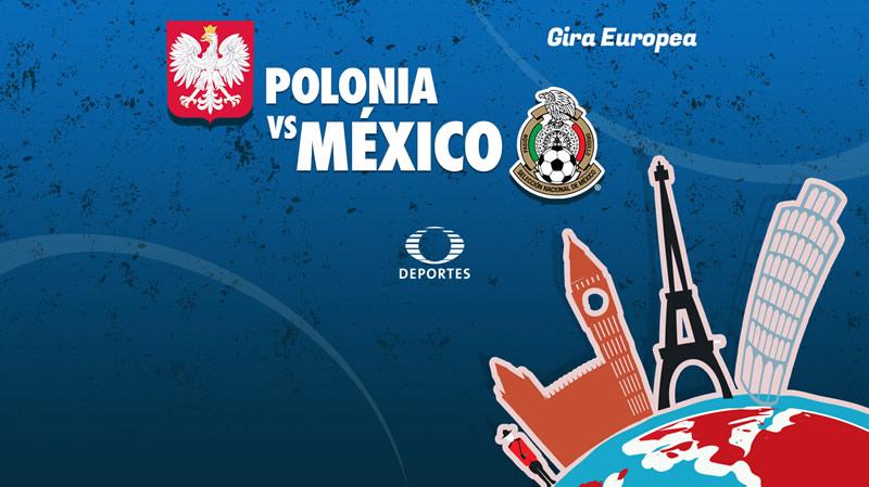 México vence a Polonia y termina invicto gira europea