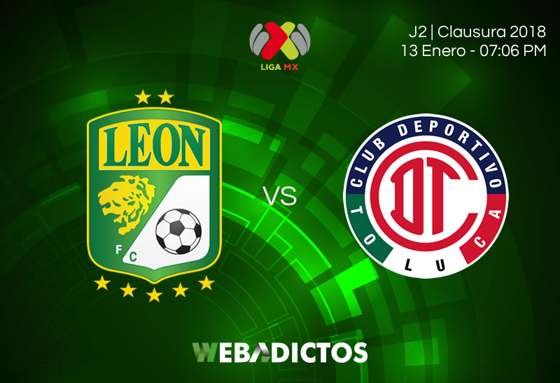 León vs Toluca: EN VIVO, Jornada 2, Clausura 2018, Liga MX