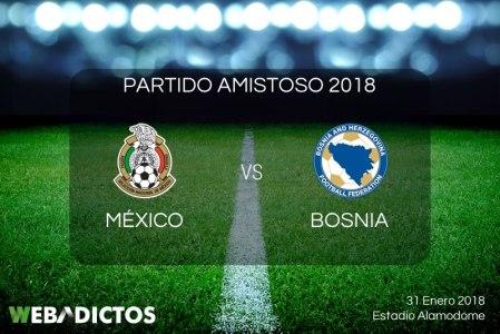 México vs Bosnia Herzegovina, Amistoso 2018 | Resultado: 1-0
