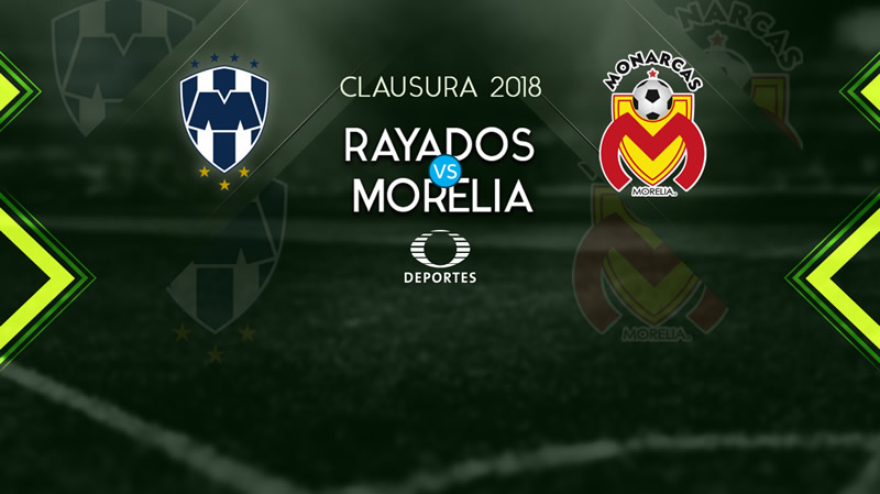 Monterrey vs Morelia, J1 de la Liga MX C2018 | Resultado: 1-1 - rayados-vs-morelia-clausura-2018-800x449