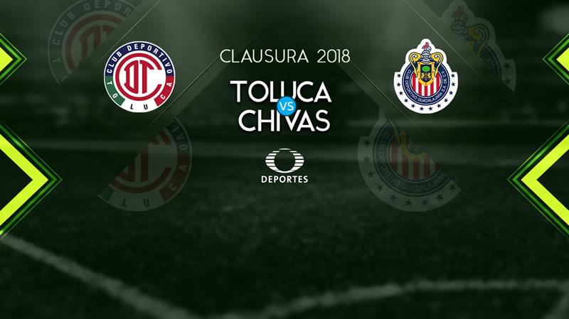 Toluca vs Chivas, Jornada 1 Clausura 2018 | Resultado: 1-1 - toluca-vs-chivas-clausura-2018-televisa-deportes-800x449