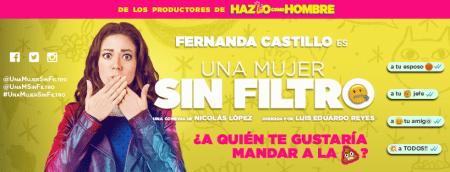 La película Una mujer sin filtro se estrena en México