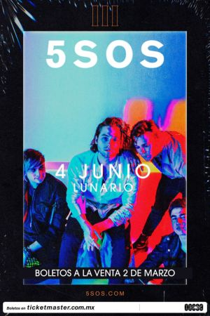 5 Seconds of Summer anuncia concierto en la CDMX