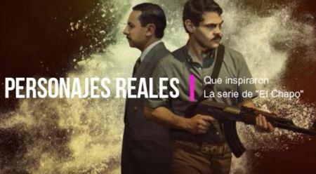 ¿Sabes quienes son los Personajes Reales que Inspiraron la serie de El Chapo?
