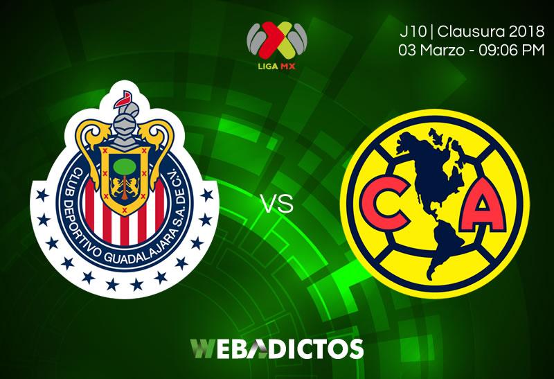 Chivas vs América, Clásico en el Clausura 2018 ¡En vivo por internet! - chivas-vs-america-clausura-2018-j10