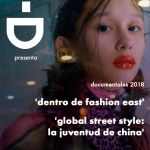 "Proyección de documentales en la CDMX: ""Dentro de Fashion East"" y ""Global Street Style: La Juventud de China"""