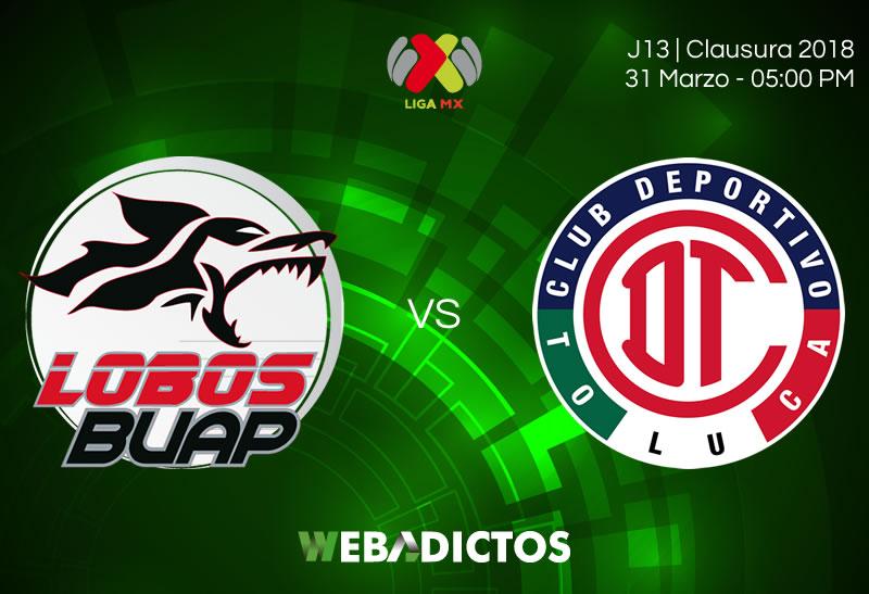 Lobos BUAP vs Toluca, Jornada 13 Clausura 2018 ¡En vivo por internet! - lobos-buap-vs-toluca-clausura-2018-jornada-13