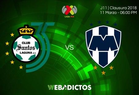 Santos vs Monterrey, Fecha 11 del Clausura 2018 ¡En vivo por internet!