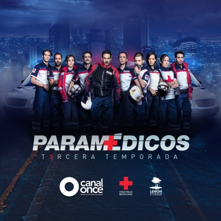 Gran estreno de la Tercera temporada de Paramédicos por Canal Once