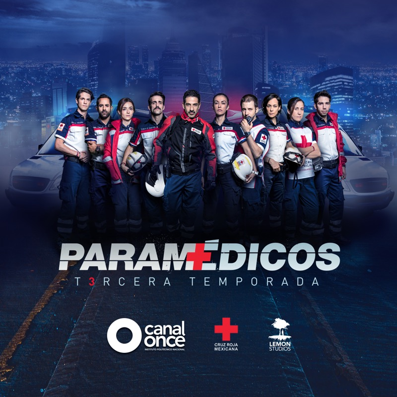 Gran estreno de la Tercera temporada de Paramédicos por Canal Once - tercera-temporada-de-paramedicos