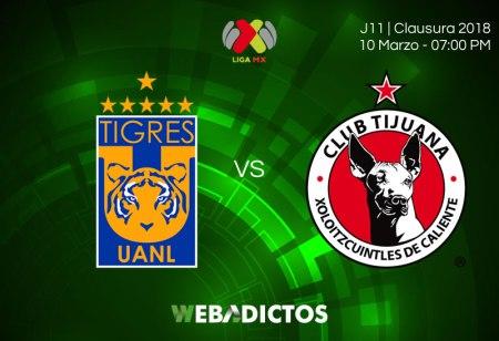 Tigres vs Tijuana: Transmisión por internet; J11 del Clausura 2018