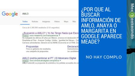¿Por que al buscar información de AMLO en Google aparece Meade?