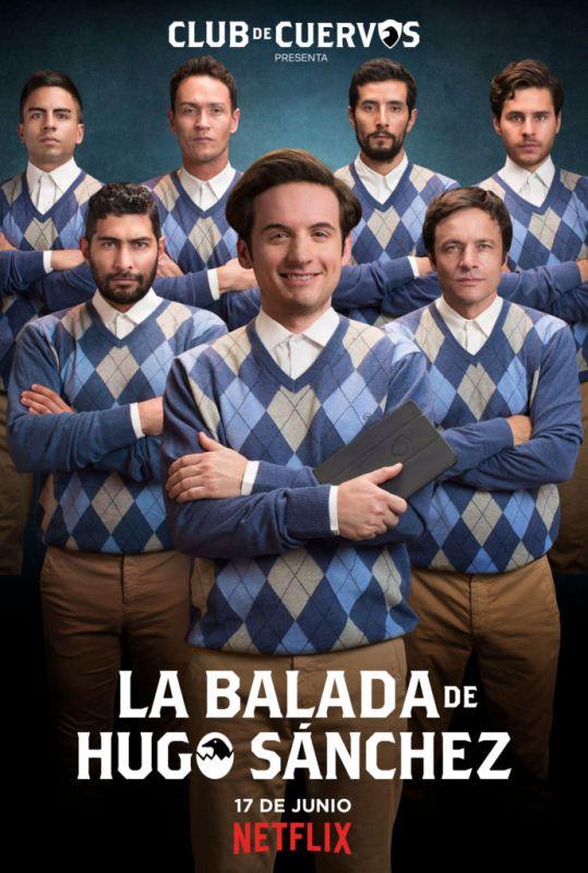 La Balada de Hugo Sánchez de Club de Cuervos solo en Netflix - netflix-la-balada-de-hugo-sanchez-539x800