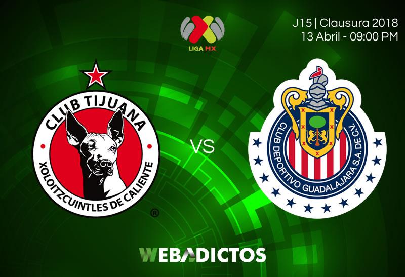Tijuana vs Chivas, Jornada 15 del C2018 ¡En vivo por internet! - tijuana-vs-chivas-clausura-2018-jornada-15