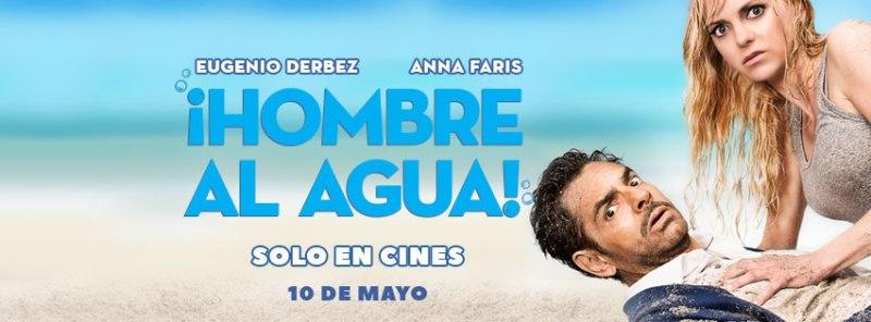 Hombre al agua se estrena en México el 10 de Mayo - hombre-al-agua-800x296