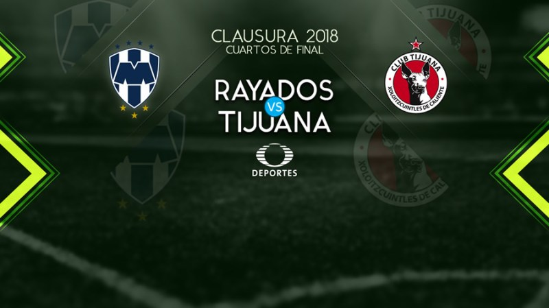 Monterrey vs Tijuana, Liguilla del Clausura 2018 ¡En vivo por internet! | vuelta - monterrey-vs-xolos-liguilla-clausura-2018