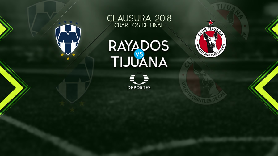 Monterrey vs Tijuana, Liguilla del Clausura 2018 ¡En vivo por internet!   vuelta - monterrey-vs-xolos-liguilla-clausura-2018