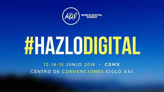 World Digital Summit 2018: Liderazgo femenino, inteligencia artificial y más - world-digital-summit_1