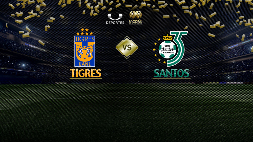 Tigres vs Santos, Campeón de campeones 2018 ¡En vivo por internet! - tigres-vs-santos-campeon-campeones-2018