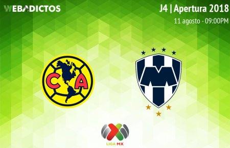 América vs Monterrey en la J4 del Apertura 2018 ¡En vivo por internet!