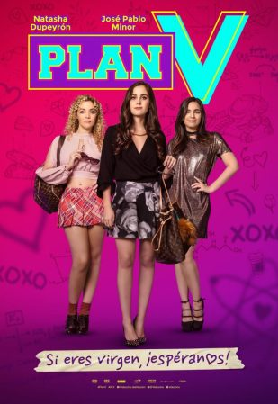 Plan V se estrena en México el 17 de Agosto
