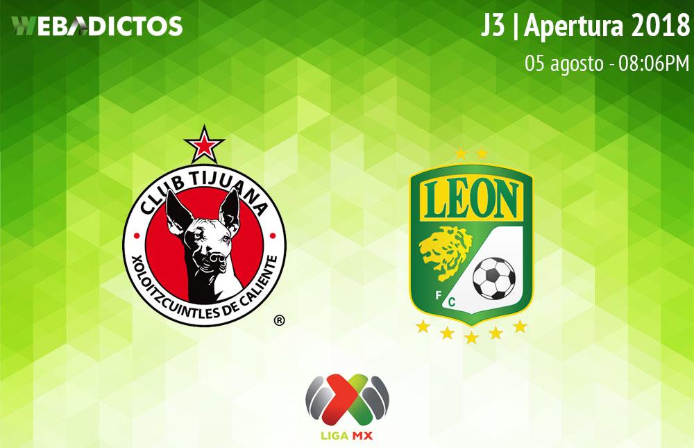 Tijuana vs León, Jornada 3 del Apertura 2018 ¡En vivo por internet! - tijuana-vs-leon-apertura-2018