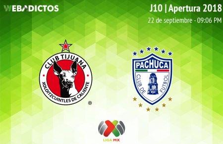 Tijuana vs Pachuca, J10 del Apertura 2018 ¡En vivo por internet!