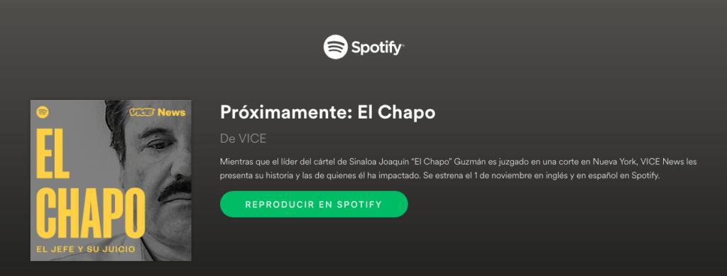 """""""El Chapo"""" podcast de VICE News, disponible en noviembre soló por Spotify - podcast-el-chapo"""