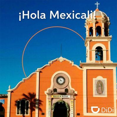 DiDi continúa con su expansión en México: Mexicali y Chihuahua - didi-mexicali