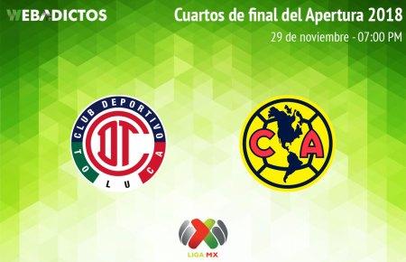 Toluca vs América, Liguilla de Liga MX A2018 ¡En vivo por internet!