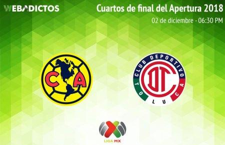 América vs Toluca, Cuartos de final del A2018 ¡En vivo por internet!