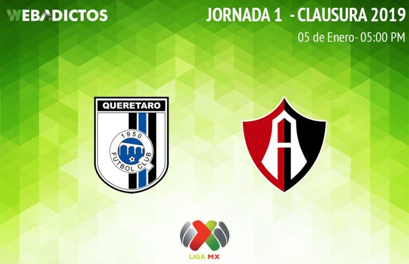Querétaro vs Atlas, Jornada 1 del Clausura 2019 ¡En vivo por internet! - queretaro-vs-atlas-clausura-2019