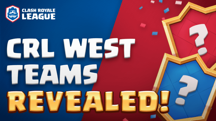Clash Royale League West: Conoce a los equipos - clash-royale-league-west