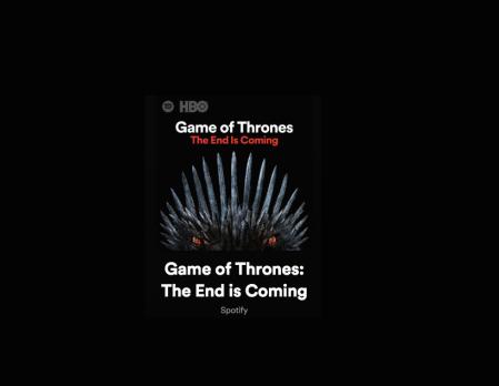 Spotify presenta una actualización de la playlist «Game of Thrones: The End Is Coming»