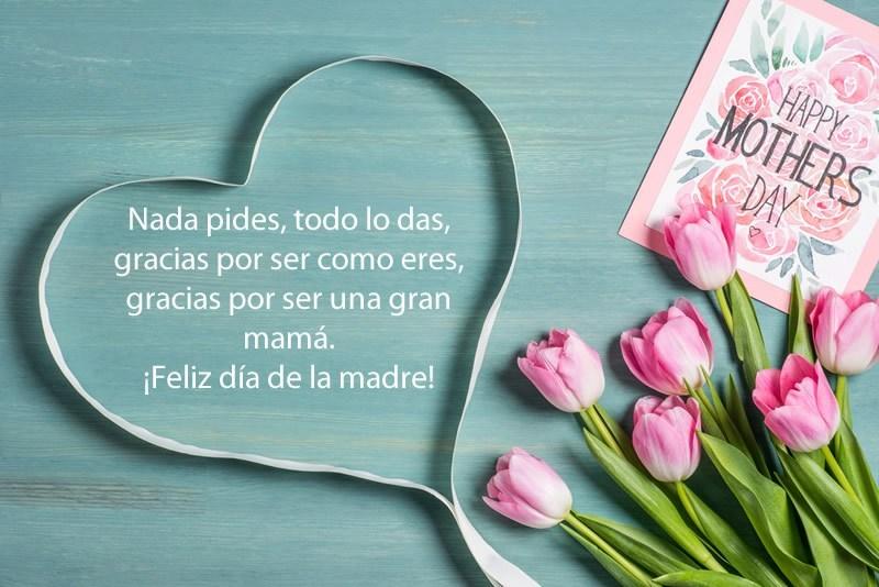 Frases Del Día De La Madre 2019 Para Felicitarlas El 10 De Mayo