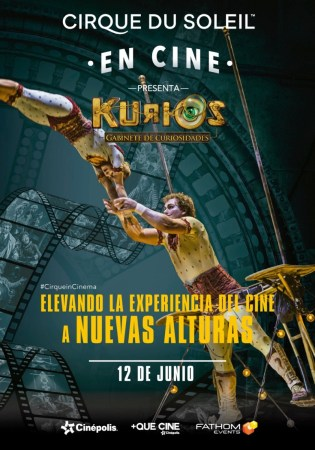 Cinépolis y Cirque du Soleil presentan: KURIOS -Gabinete de curiosidades