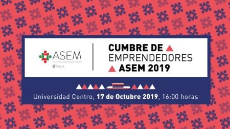 Llega la Segunda Cumbre de Emprendedores ASEM