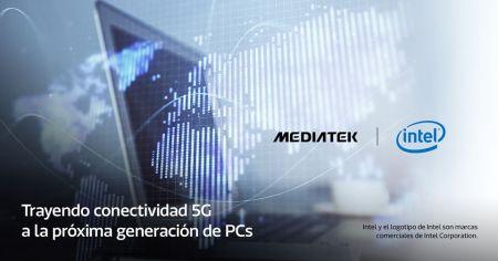 MediaTek e Intel se asocian para llevar la conectividad 5G a la próxima generación de PC