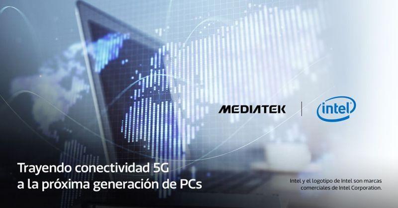 MediaTek e Intel se asocian para llevar la conectividad 5G a la próxima generación de PC - mediatek-intel