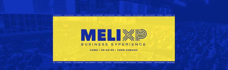 Llega a México: MELIXP la feria de negocios de e-commerce más relevante de Latinoamérica - melixp-mercado-libre-800x245