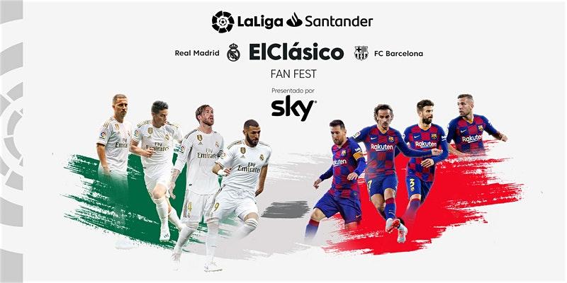 Ve el Clásico Real Madrid vs Barcelona en pantalla gigante ¡LaLiga y SKY traen para ti el FAN FEST!