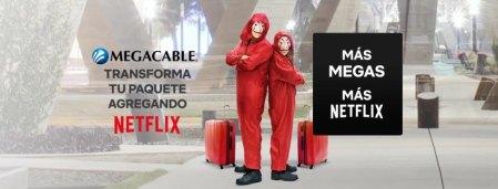 Megacable con paquetes con suscripción a Netflix