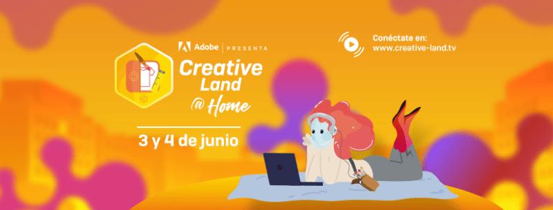 Creative Land @ Home, evento dedicado a las artes gráficas, digitalización artística y la innovación musical - creative-land-home-800x304