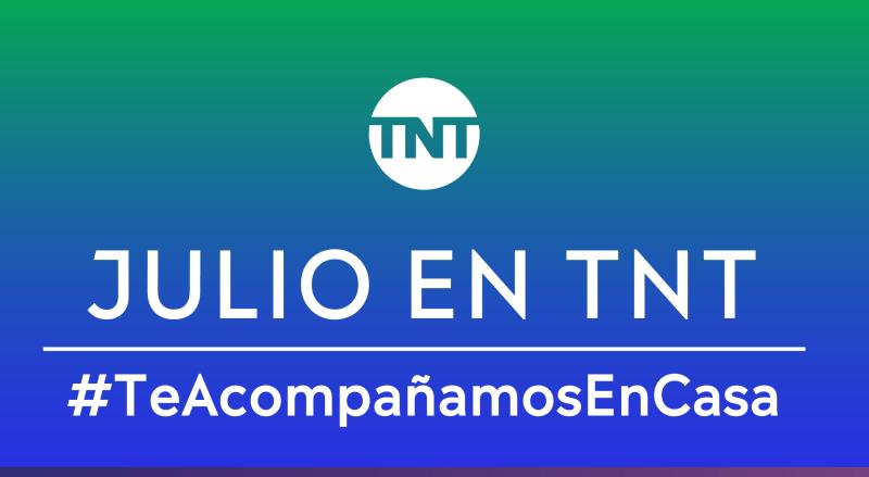 En julio en TNT, los mejores especiales - julio_tnt_2020-800x439