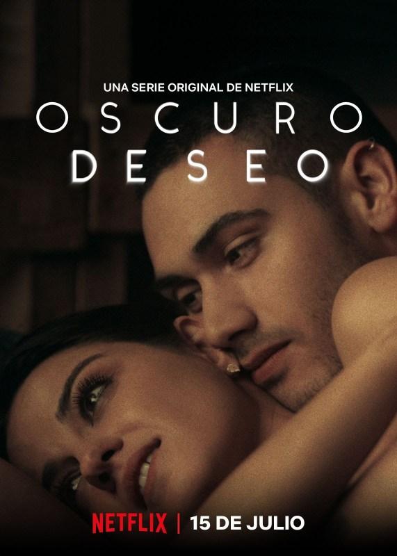 Netflix revela el trailer oficial de la serie Oscuro Deseo - oscuro-deseo-webadictos-571x800