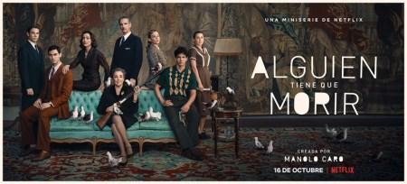 Netflix lanza las primeras imágenes de «Alguien tiene que morir» de Manolo Caro