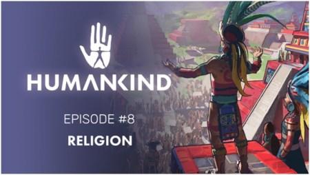 Humankind: resultados de OpenDev, un primer vistazo al sistema de religión y los Premios Gamescom
