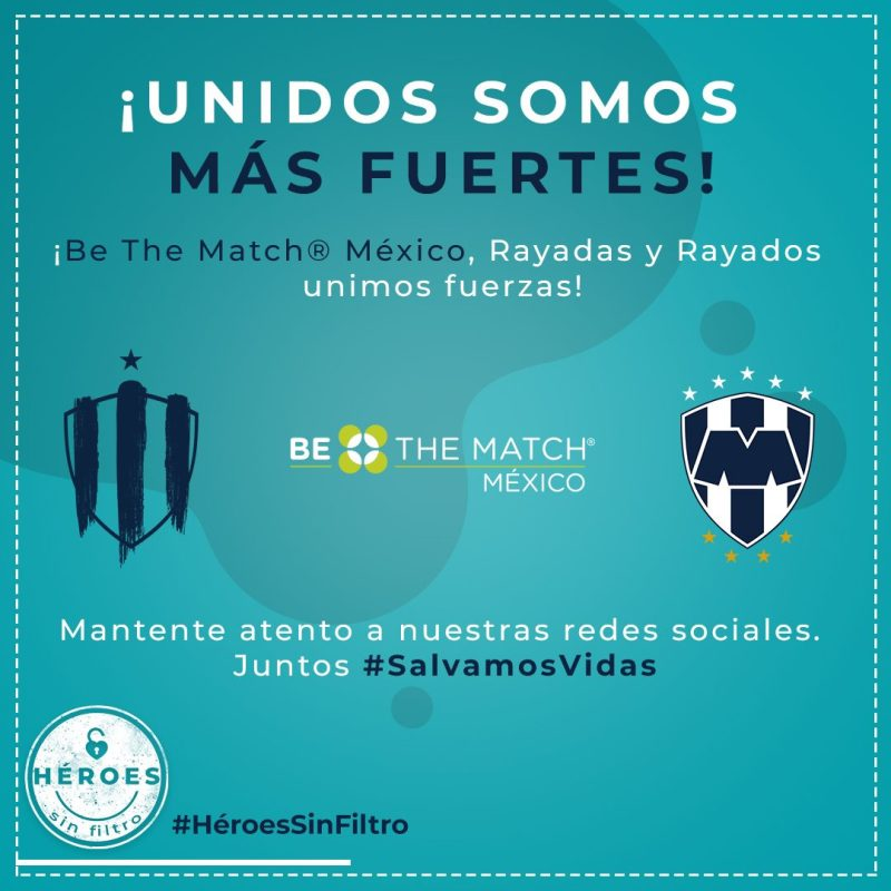 ¡Be The Match México y Rayados de Monterrey unen fuerzas para salvar vidas! - rayados-rayadas-be-the-match_1-800x800