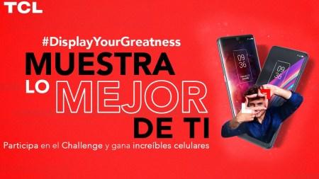 TCL y TikTok se unen para presentar el primer hashtag challenge #DisplayYouGreatness